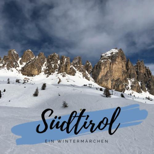 Südtirol ein Wintermärchen